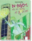 Huhubert und das Schloss der 13 Geister