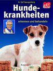 Hundekrankheiten erkennen und behandeln