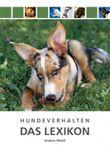 Hundeverhalten - Das Lexikon
