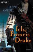 Ich, Francis Drake