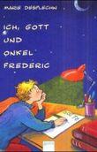 Ich, Gott und Onkel Frederic