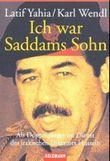 Ich war Saddams Sohn