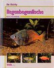 Ihr Hobby Regenbogenfische