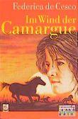 Im Wind der Camargue. ( Ab 12 J.)