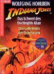 Indiana Jones und das Schwert des Dschingis Khan / Das Geheimnis der Osterinseln