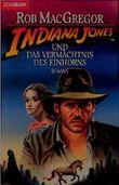 Indiana Jones und das Vermächtnis des Einhorns