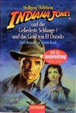 Indiana Jones und die Gefiederte Schlange / Indiana Jones und das Gold von El Dorado