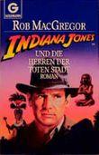 Indiana Jones und die Herren der toten Stadt