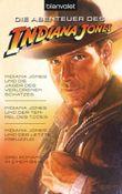 Indiana Jones und die Jäger des verlorenen Schatzes / Indiana Jones und der Tempel des Todes / Indiana Jones und der letzte Kreuzzug -