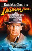 Indiana Jones und die Macht aus dem Dunkel
