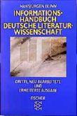 Informationshandbuch Deutsche Literaturwissenschaft.
