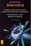 Inspektor Jury sucht den Kennington-Smaragd. Inspektor Jury bricht das Eis