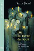 Isis, die Fürstin der Nacht