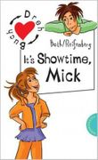 It's Showtime, Mick/It's Showtime, Nelli