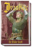 Ivanhoe. Das Herz von Midlothian. Quentin Durward, 3 Bde.