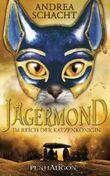 Jägermond - Im Reich der Katzenkönigin