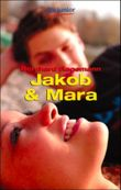 Jakob und Mara
