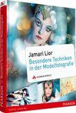 Jamari Liors besondere Techniken in der Modelfotografie