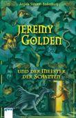 Jeremy Golden und der Meister der Schatten
