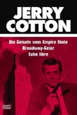 Jerry Cotton, Die Geiseln vom Empire State. Jerry Cotton, Broadway-Geier. Jerry Cotton, Cuba libre