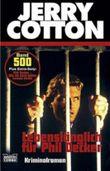 Jerry Cotton, Lebenslänglich für Phil Decker