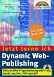 Jetzt lerne ich Dynamic Web-Publishing, m. CD-ROM