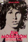 Jim Morrison. Poet und Rockrebell.