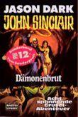 John Sinclair, Dämonenbrut, Jubiläumsband