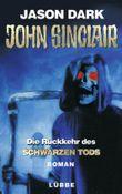John Sinclair, Die Rückkehr des Schwarzen Tods