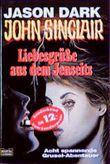 John Sinclair, Liebesgrüße aus dem Jenseits