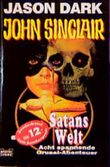 John Sinclair, Satans Welt