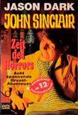 John Sinclair, Zeit des Horrors