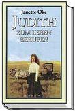 Judith. Zum Leben berufen
