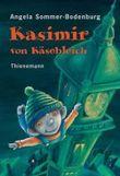 Kasimir von Käsebleich