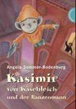 Kasimir von Käsebleich und der Ranzenmann
