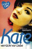 Kate - verrückt vor Liebe
