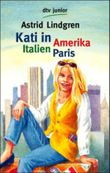 Kati in Amerika, Italien, Paris
