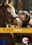Kaya rettet Fohlen