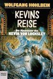 Kevin von Locksley. Kevins Reise