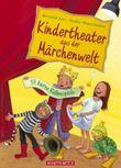 Kindertheater zur Märchenzeit