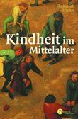 Kindheit im Mittelalter