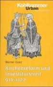Kirchenreform und Investiturstreit 910-1122