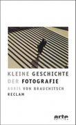Kleine Geschichte der Fotografie