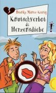 Knutschverbot & Herzensdiebe