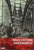 Köln unterm Hakenkreuz