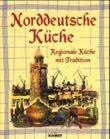 Köstliches aus der norddeutschen Küche