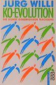 Koevolution, Die Kunst gemeinsamen Wachsens