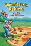 Kommissarin Pelutti und das Pizza-Geheimnis