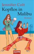 Kopflos in Malibu