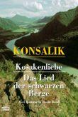 Kosakenliebe /Das Lied der schwarzen Berge
